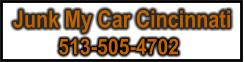 Junk My Car Cincinnati 513-505-4702